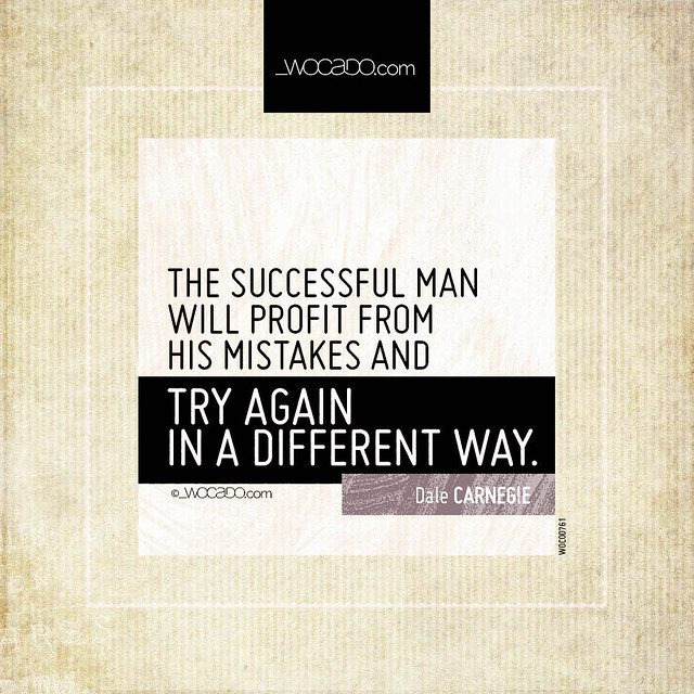 The successful man will profit from his mistakes  by WOCADO.com