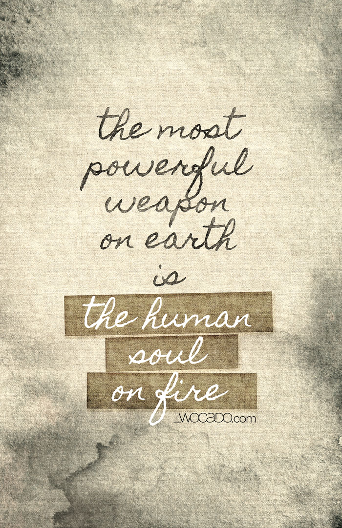 The Human Soul on Fire - Poster Quote by WOCADO